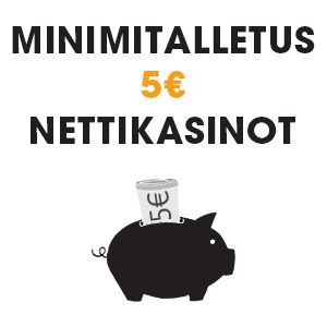 Minimitalletus 5e nettikasinot