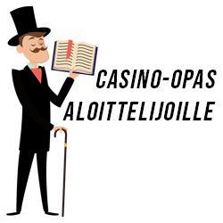 Casino-opas aloittelijoille