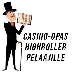 Casino-opas highroller pelaajille