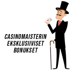 Casinomaisterin eksklusiiviset bonukset
